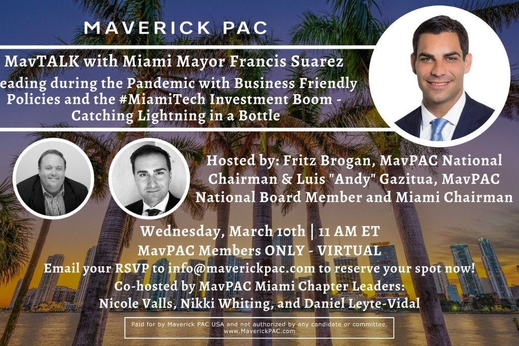 Luis Gazitua Co-Hosts MavPAC Zoom-in Forum Featuring City of Miami Mayor Francis Suarez